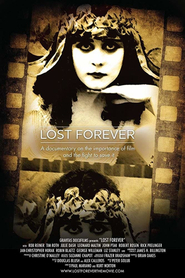 Lost Forever: The Art of Film Preservation