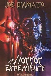 Joe D'Amato Totally Uncut: The Horror Experience