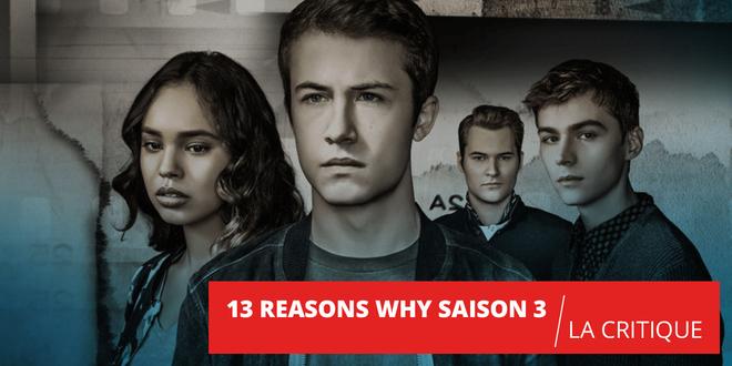 13 Reasons Why : une saison 3 pour faire oublier la précédente