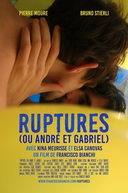 Ruptures (ou André et Gabriel)