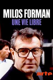 Milos Forman, une vie libre