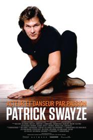 Patrick Swayze - Acteur et danseur par passion