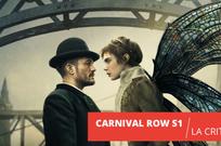Carnival Row : de la fantasy charmante mais timide