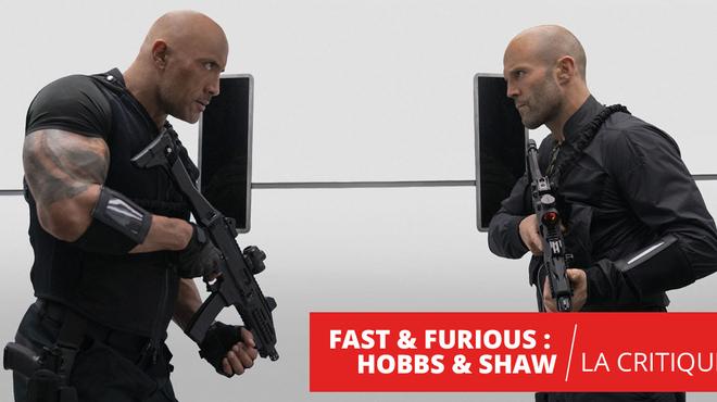 Fast & Furious Hobbs & Shaw : sympathique mastodonte