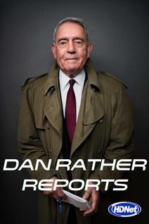 Dan Rather Reports
