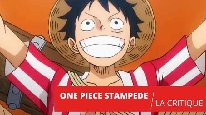 One Piece Stampede : stupéfiant !