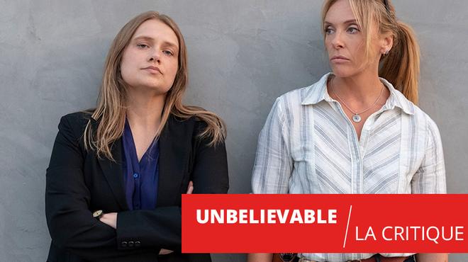 Unbelievable : une série puissante et humaine