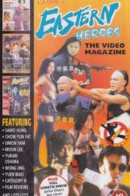 Eastern Heroes: The Video Magazine - Volume 1