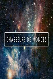 Chasseurs de Mondes