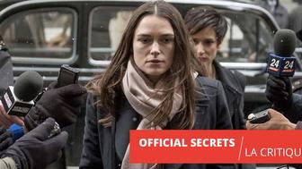 Official Secrets : Keira Knightley excelle en sonneuse d'alarme