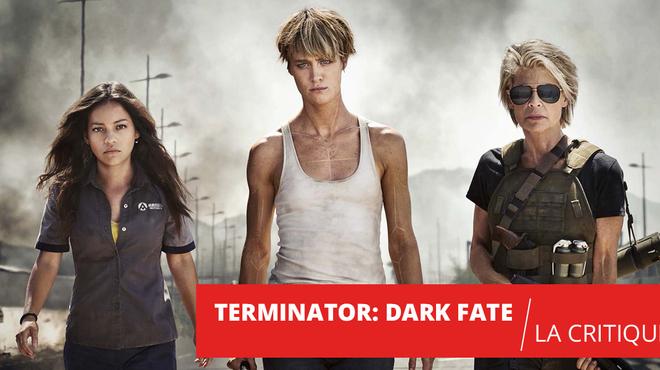 Terminator Dark Fate : un peu mieux que Genisys