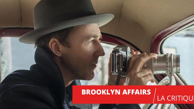 Brooklyn Affairs : le coup de maître d'Edward Norton