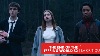 The End of the F***ing World : une saison 2 peu surprenante