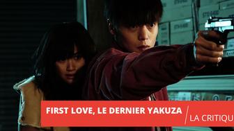 First Love, le dernier Yakuza : Takashi Miike en petite forme