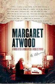 Margaret Atwood : de la force des mots
