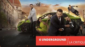 6 Underground : Michael Bay fait tout sauter sur Netflix