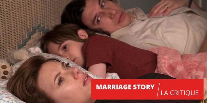 Marriage Story : sublime autopsie d'un divorce