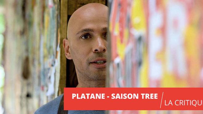 Platane saison 3 : la meilleure série comique française est de retour