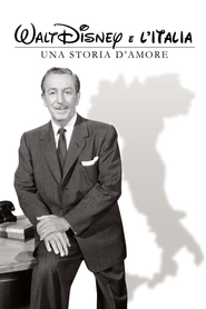 Walt Disney e l'Italia - Una storia d'amore