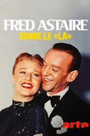 Fred Astaire donne le 'la'
