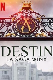 Destin : La saga Winx