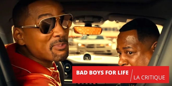 Bad Boys for Life : sans Michael Bay, la fête est plus drôle