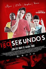180 Segundos  (180 Seconds)