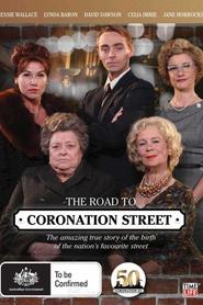 The Road to Coronation Street