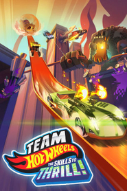 Team Hot Wheels : The Skills to Thrill