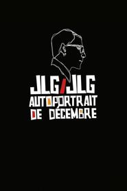 JLG/JLG, autoportrait de décembre