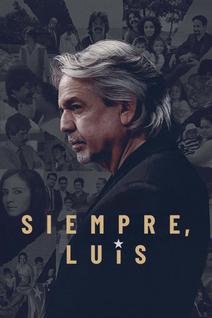 Siempre, Luis