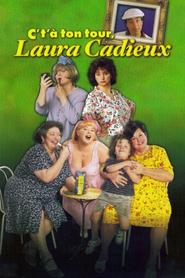 C't'a ton tour, Laura Cadieux