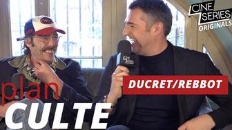Le Plan Culte d'Arnaud Ducret et Philippe Rebbot :