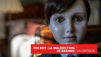 The Boy La Malédiction de Brahms : énième poupée démoniaque
