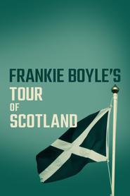 Frankie Boyle's Tour of Scotland