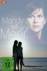 Mandy will ans Meer