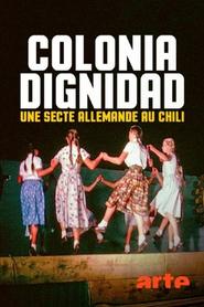 Colonia Dignidad, une secte allemande au Chili