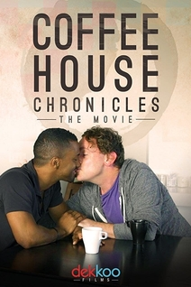 Coffee House Chronicles: The Movie