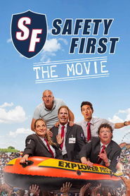 Safety First - The Movie