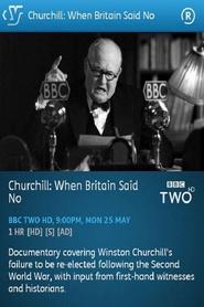 Churchill: When Britain Said No
