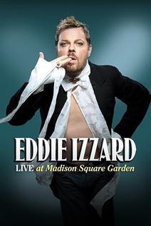 Eddie Izzard: Live at Madison Square Garden