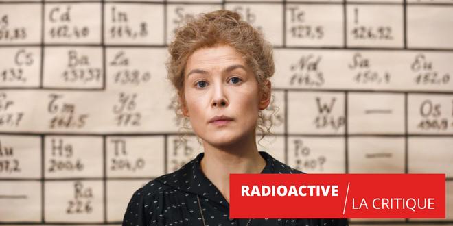 Radioactive : bel hommage à la scientifique et à la femme