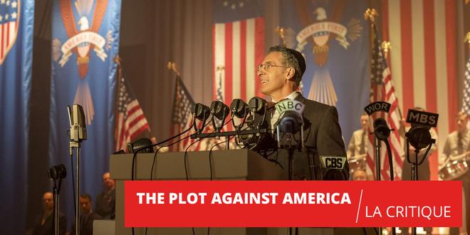 The Plot Against America : retour vers le passé plus qu'actuel