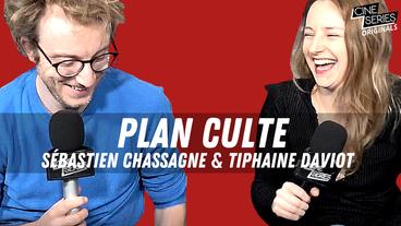 Le Plan Culte de Sébastien Chassagne et Tiphaine Daviot : GOT, Friends, Urgence...