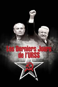 Les Derniers Jours de l'URSS