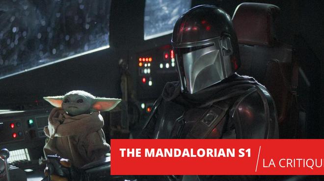 The Mandalorian saison 1 : la série au-delà de Baby Yoda