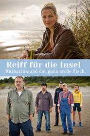 Reiff für die Insel - Katharina und der ganz große Fisch