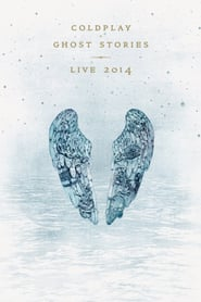 Coldplay: Ghost Stories - Live 2014