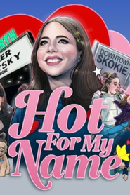 Esther Povitsky: Hot For My Name