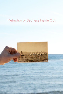 Metaphor or Sadness Inside Out